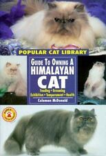 Guide to Owning a Himalayan Cat by McDonald, Coleman