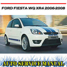 FORD FIESTA WQ XR4 1.6L 2.0L 2006-2008 WORKSHOP SERVICE REPAIR MANUAL ~ DVD
