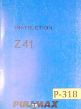Pullmax Z41, Ring Bending Machine, Instructions and Parts Manual Year (1971)