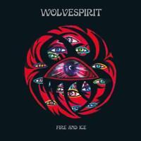 WOLVESPIRIT - FIRE AND ICE (SPLATTER)   VINYL LP NEU