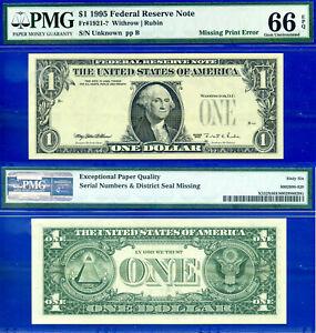 Wanted Error - 1995 $1 FRN (( Missing Print Error )) PMG Gem-66EPQ # Unknown-