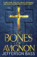 The Bones of Avignon By Jefferson Bass