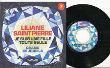LILIANE SAINT PIERRE 45 TOURS BELGE QUAND CE JOUR LA FLECHE CLAUDE FRANCOIS
