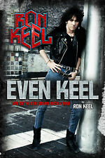 Ron Keel Signed Autobiography - EVEN KEEL: Life On The Streets Of Rock & Roll