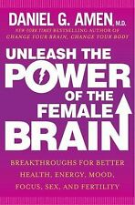 Unleash the Power of the Female Brain: Supercharging Yours for Better Health, En