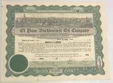 1919 EL PASO BURKBURNETT OIL COMPANY Stock Certificate TEXAS
