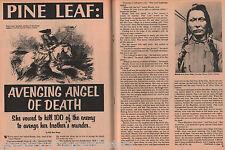 Pine Leaf - Avengel Angel of Death - Crow Indian Source