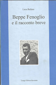 Bufano: Beppe Fenoglio e il racconto breve