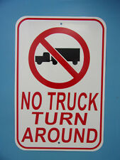 """NO TRUCK TURN AROUND 12""""x18"""" Aluminum Sign NO PARKING SIGN Made in the USA"""