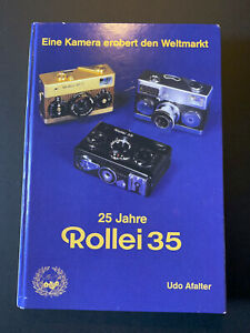 Udo Afalter: 25 Jahre Rollei 35 S T Classic Titan usw Rolleiflex Franke Heidecke