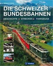 Fachbuch Die Schweizer Bundesbahnen SBB, Geschichte Strecken Fahrzeuge, BILLIGER