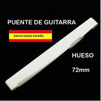 PUENTE SELLETA CEJILLA BONE NUT DE HUESO 72mm GUITARRA ROCK ACUSTICA ELECTRICA