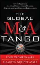 The Global M&A Tango: How to Reconcile Cultural Differences in Mergers, Acquisit