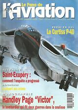 """FANA DE L'AVIATION N°290 CURTISS P-40 / ST EXUPERY / HANDLEY PAGE """"VICTOR"""""""