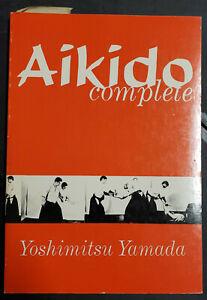 Aikido Complete by Yoshimitsu Yamada HB martial arts, training, fitness book