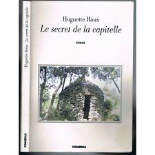 Le SECRET de la CAPITELLE dédicacé par Huguette ROUX dans les Garrigues de NÎMES