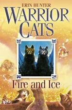 Fire and Ice (Warrior Cats),Erin Hunter