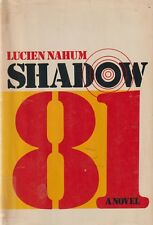 Shadow 81 by Lucien Nahum (1973) Fiction - Airliner Hijacking Thriller
