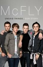 McFly - Unsaid Things...Our Story By Tom Fletcher, Danny Jones, .9780593070635