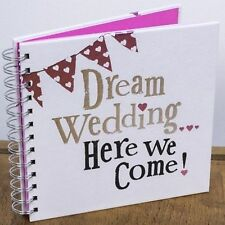 Dream Wedding Here We Come! Planner Book Diary Journal Organiser Engagement