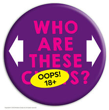 Badge Pin Rude Offensive Funny Humour Novelty Joke Cheap Gift Present Hen Stag