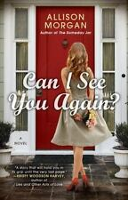 Can I See You Again? by Allison Morgan (2016, Paperback)