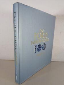 "Libro Ilustrado "" Das Ford Siglo "" - Ford Motor Company 100 Years De 2002"