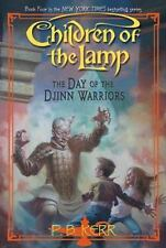 Children of the Lamp: The Day of the Djinn Warriors 4 P. B. Kerr (First Ed 2008)