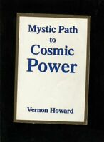 Mystic Path to Cosmic Power by Vernon Howard