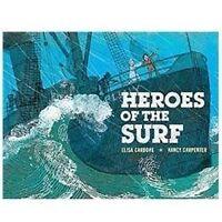Heroes of the Surf by Carbone, Elisa