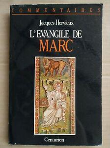 Jacques Hervieux - L'Evangile de Marc / Centurion,1992