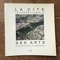 La Città Internazionale Delle Arti 50 Artisti Per Il 25e Compleanno Parigi 1991