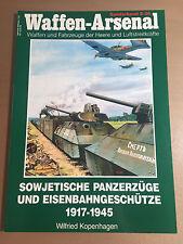 WAFFEN-ARSENAL S-36 - SOWJETISCHE PANZERZUGE UND EISENBAHNGESCHUTZE 1917-1945