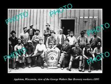 OLD 8x6 HISTORIC PHOTO OF APPLETON WISCONSIN WALTERS STAR BREWERY WORKERS 1895