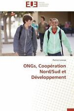 Ongs, Cooperation Nord/Sud et Developpement by Lovesse Patrice (2014, Paperback)