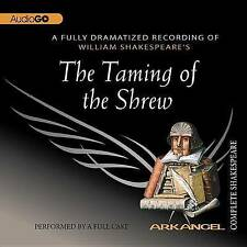 The Taming of the Shrew (Arkangel Complete Shakespeare) by William Shakespeare