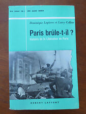 Buch Paris Es brannte ? Dominique Lapierrre und Larry collins,25 August 1944.