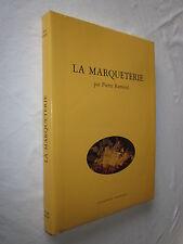 LA MARQUETERIE par PIERRE RAMOND signé