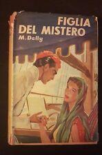 I ROMANZI DELLA ROSA BIBLIOTECA DELLE SIGNORINE FIGLIA DEL MISTERO N. 182 1952