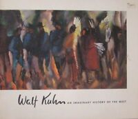 WALT KUHN:   AN IMAGINARY HISTORY OF THE WEST- FRED S. BARTLETT
