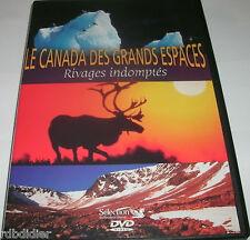 LE CANADA DES GRANDS ESPACES RIVAGES INDOMPTES DVD DOCUMENTAIRE