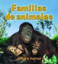 Familias de Animales (Introduccin a Los Seres Vivos) (Spanish Edition)-ExLibrary
