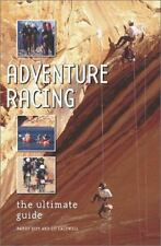 Adventure Racing: The Ultimate Guide by Siff, Barry, Caldwell, Liz
