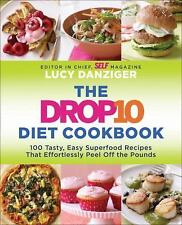 The Drop 10 Diet Cookbook: More Than 100 Tasty, Easy Superfood Recipes That Effo