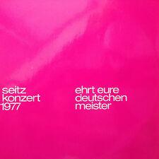 Seitz Konzert 1977 - Ehrt die deutschen Meister -  LP Vinyl  F5