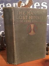 """RARE """"The Man Who Lost Himself"""" H De Vere Stacpoole 1918 First Edition"""