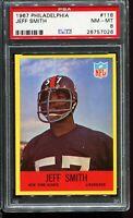 1967 Philadelphia Football #118 JEFF SMITH New York Giants RC Rookie PSA 8 NM-MT
