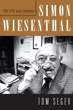 Simon Wiesenthal: The Life and Legends Segev, Tom Hardcover