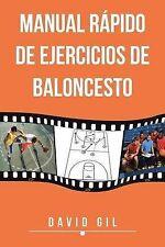 NEW Manual Rápido de Ejercicios de Baloncesto (Spanish Edition) by David Gil