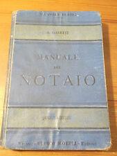 MANUALE ULRICO HOEPLI - NOTAIO - 1905 QUINTA EDIZIONE  MILANO  L-5